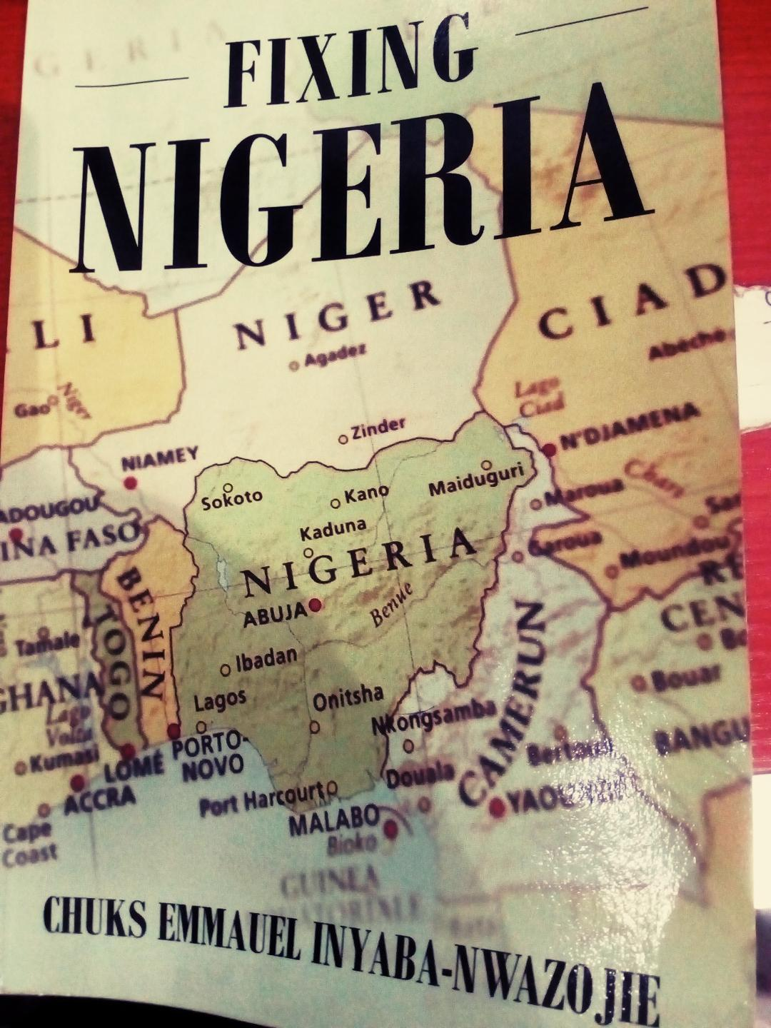 FIXING NIGERIA: A calse for national rebirth