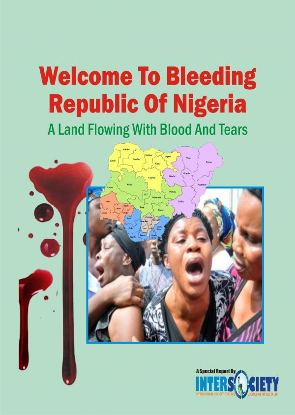 SPECIAL REPORT: Buhari's many atrocities — How he has turned Nigeria into a land of blood and tears, By Intersociety