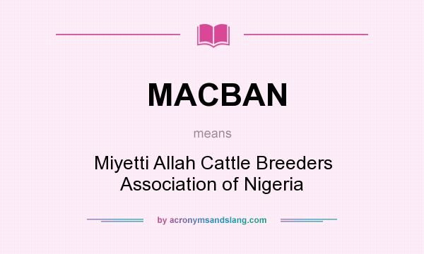 •Logo of Miyetti Allah Cattle Breeders Association of Nigeria (MACBAN)