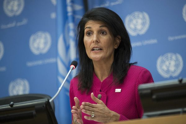 •US Ambassador to the UN Nikki Haley