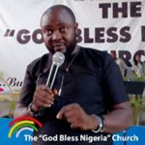 •God Bless Nigeria Church Associate Pastor Steve Nduka