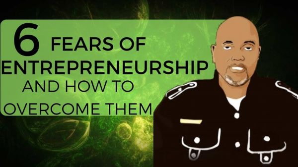 Biggest fears of an entrepreneur and why they shouldn't stop you from actualising your dream